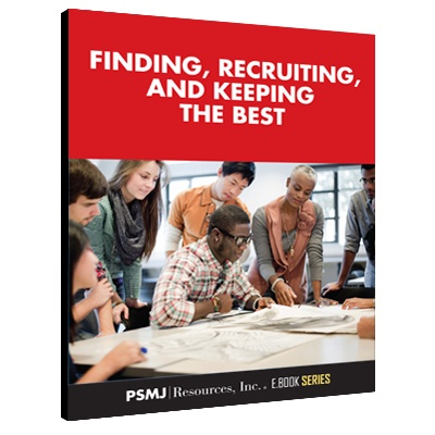 Finding, Recruiting, and Keeping the Best