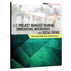 A/E Project Manager Training, Onboarding, Internships, & Social Giving