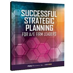 Successful Strategic Planning For Firm Leaders