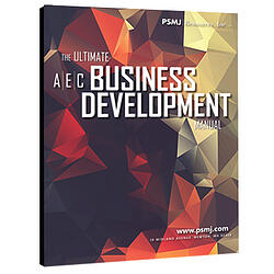The Ultimate A/E/C Business Development Manual